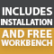 Installation and Workbench Included