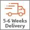 5 - 6 Weeks Delivery